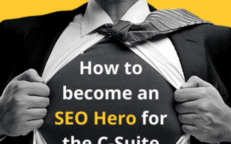 AKJOA - How to become an SEO Hero for the C-Suite