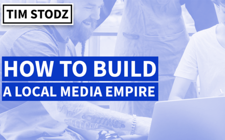 How to Build a Local Media Business (The Step by Step Blueprint)