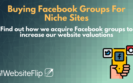 Buying Facebook Groups for Niche: Case Study, Valuations, Due Diligence, How To Find