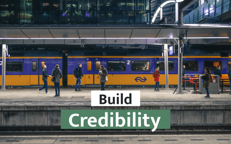 Build Credibility First
