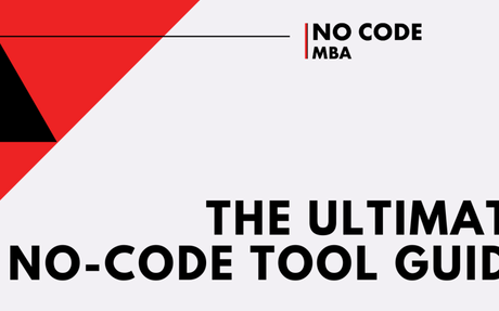 The Ultimate No-Code Tool Guide in 2021