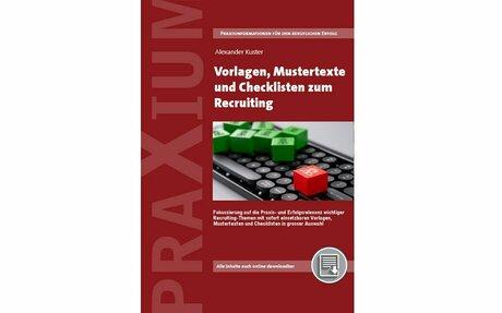 Vorlagen, Mustertexte und Checklisten zum Recruiting