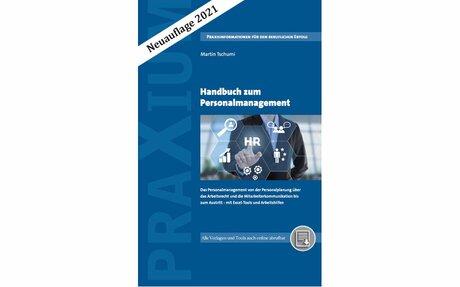 Handbuch zum Personalmanagement - Neuauflage 2021