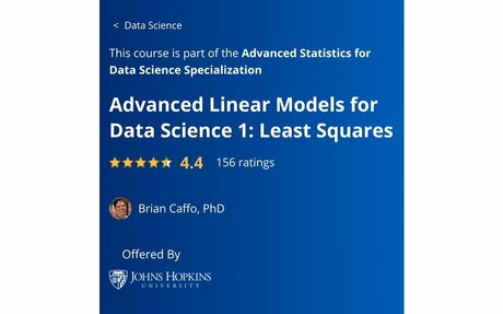 Advanced Linear Models for Data Science 1: Least Squares