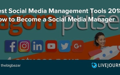 Best Social Media Management Tools 2018 How to Become a Social Media Manager