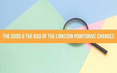 The Good & The Bad Of The New LinkedIn PointDrive: Smart Links #SmartLinks